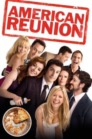 Movie poster of American Reunion