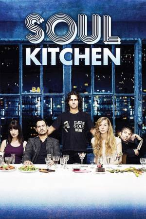 Movie poster of Soul Kitchen