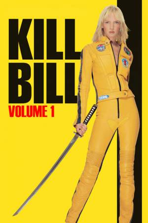 Movie poster of Kill Bill: Vol. 1