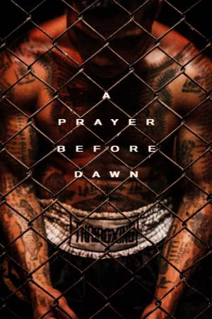 Movie poster of A Prayer Before Dawn
