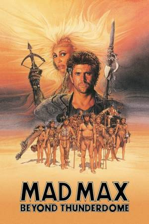 Movie poster of Mad Max Beyond Thunderdome