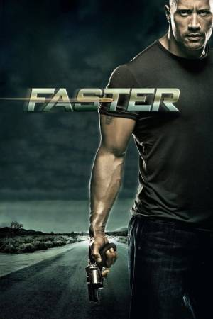 Movie poster of Faster