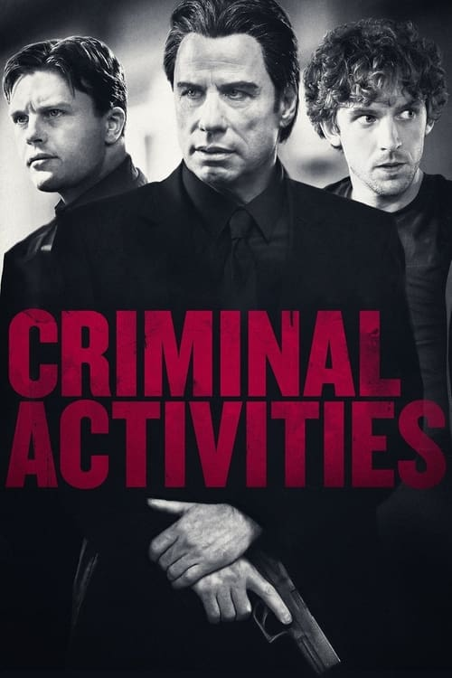 Movie poster of Criminal Activities