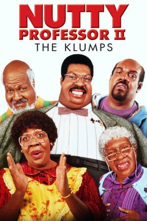 Movie poster of Nutty Professor II: The Klumps