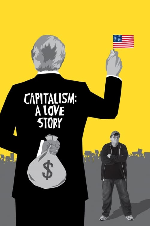 Movie poster of Capitalism: A Love Story