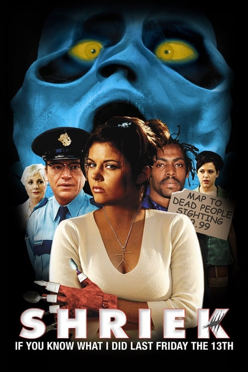 Movie poster of Shriek If You Know What I Did Last Friday the Thirteenth