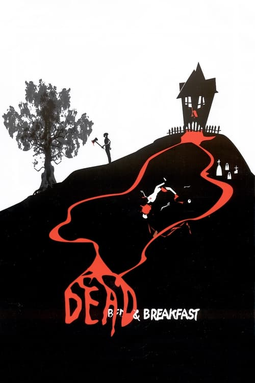 Movie poster of Dead & Breakfast