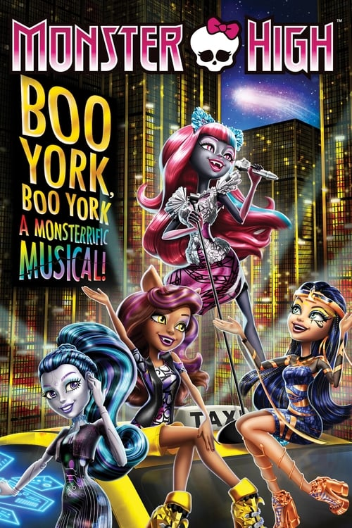 Movie poster of Monster High: Boo York, Boo York