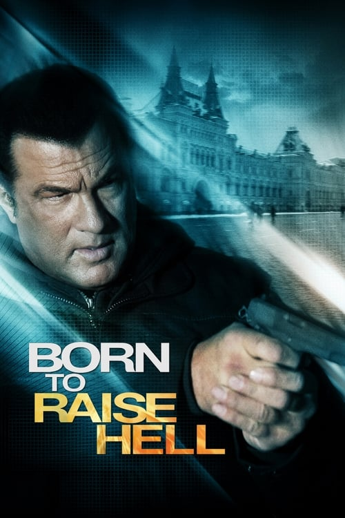 Movie poster of Born to Raise Hell