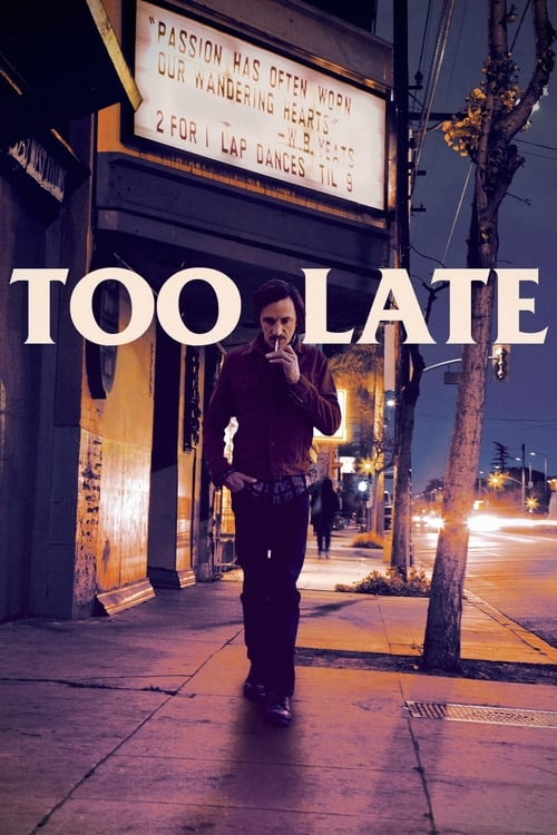 Movie poster of Too Late