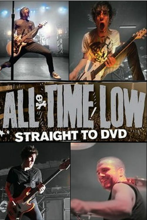 Movie poster of All Time Low: Straight to DVD