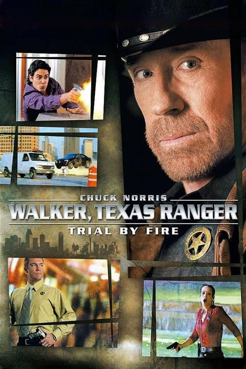 Movie poster of Walker, Texas Ranger: Trial by Fire