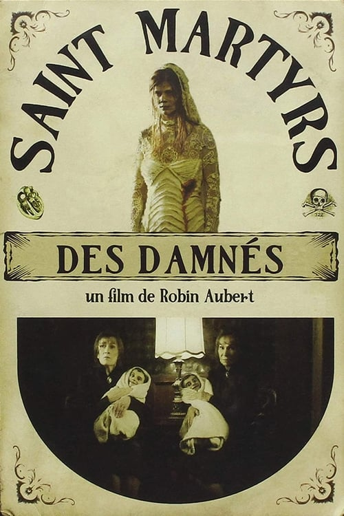 Movie poster of Saint Martyrs of the Damned