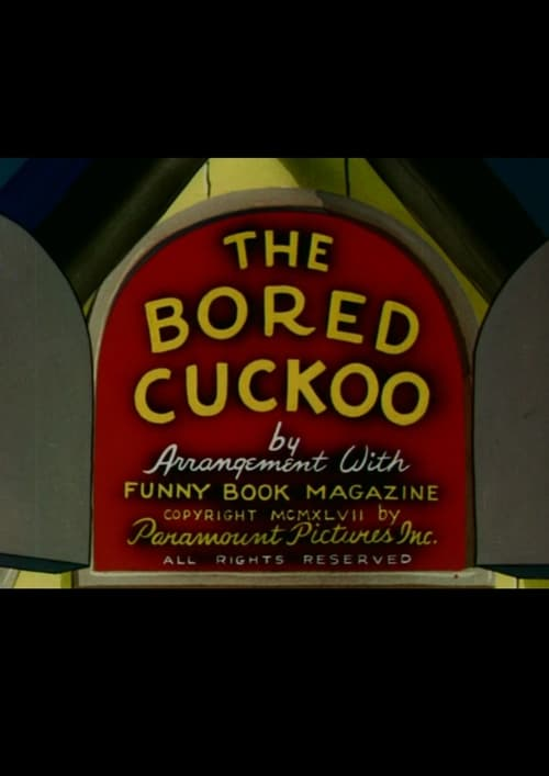 Movie poster of The Bored Cuckoo