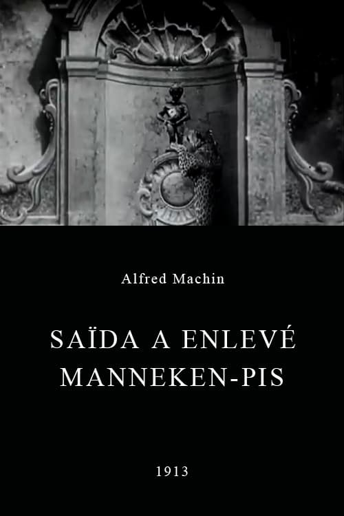 Movie poster of Saïda Makes Off with the Manneken Pis