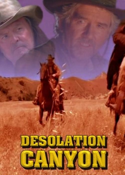 Movie poster of Desolation Canyon