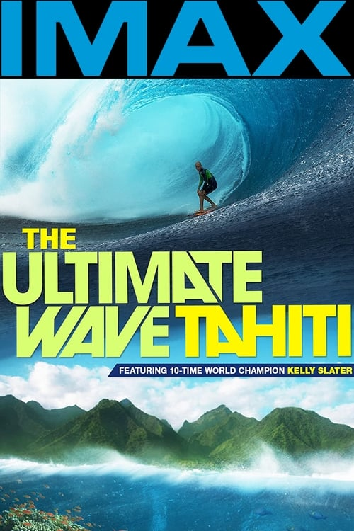 Movie poster of The Ultimate Wave: Tahiti