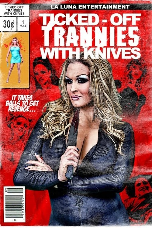 Movie poster of Ticked-Off Trannies with Knives