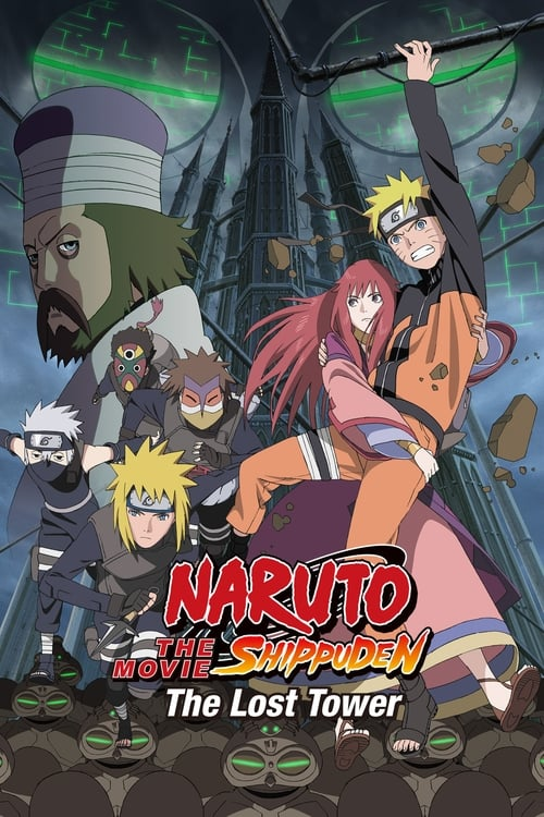 Movie poster of Naruto Shippuden the Movie: The Lost Tower