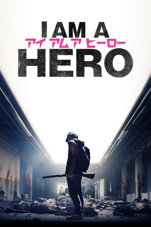 Movie poster of I Am a Hero