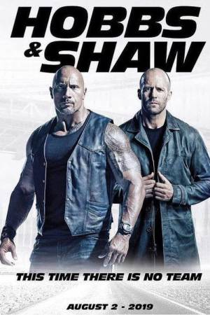 Movie poster of Fast & Furious Presents: Hobbs & Shaw