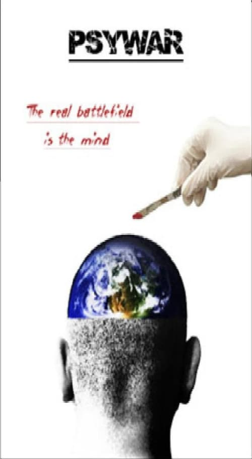 Movie poster of PsyWar: The real battlefield is your mind