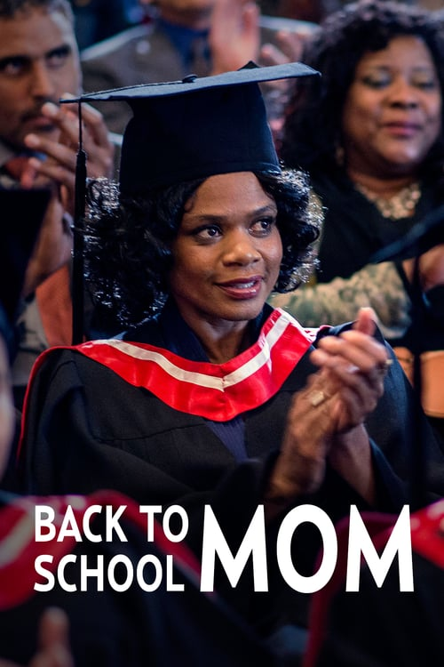 Movie poster of Back to School Mom