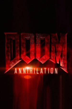 Movie poster of Doom: Annihilation