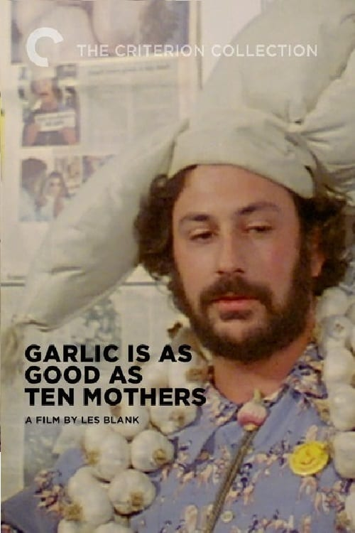 Movie poster of Garlic Is as Good as Ten Mothers