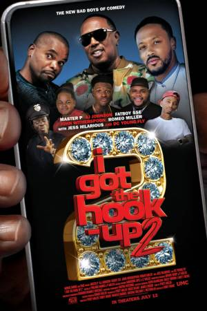 Movie poster of I Got the Hook Up 2