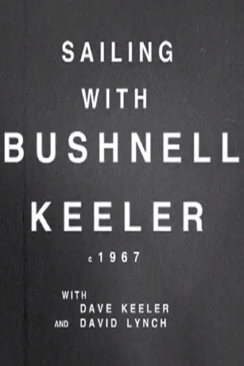 Movie poster of Sailing with Bushnell Keeler
