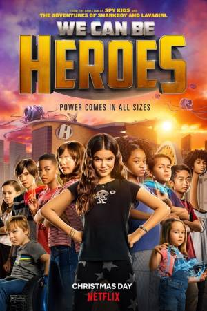 Movie poster of We Can Be Heroes