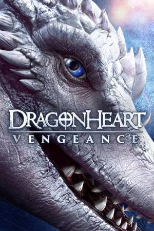 Movie poster of Dragonheart: Vengeance