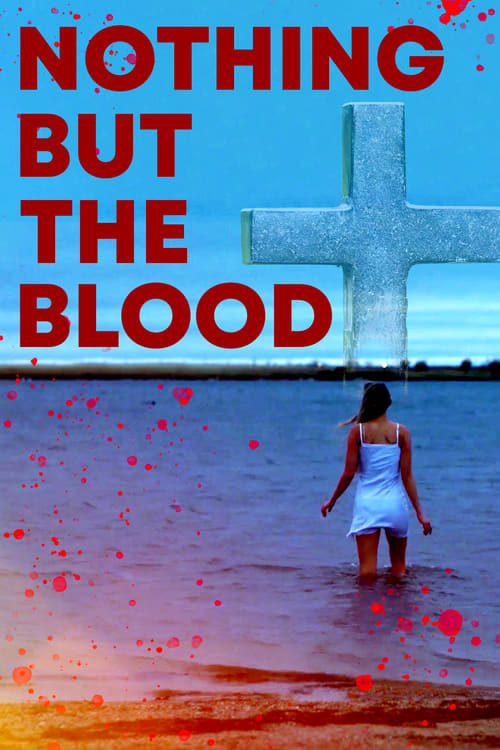 Movie poster of Nothing But The Blood