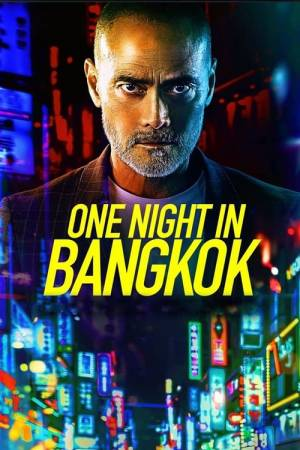 Movie poster of One Night in Bangkok