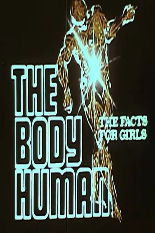 Filmplakat von The Body Human: The Facts For Girls