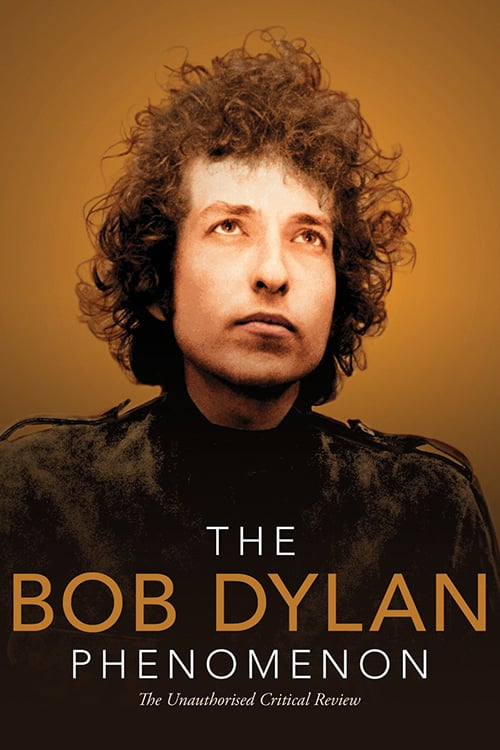 Filmplakat von The Bob Dylan Phenomenon