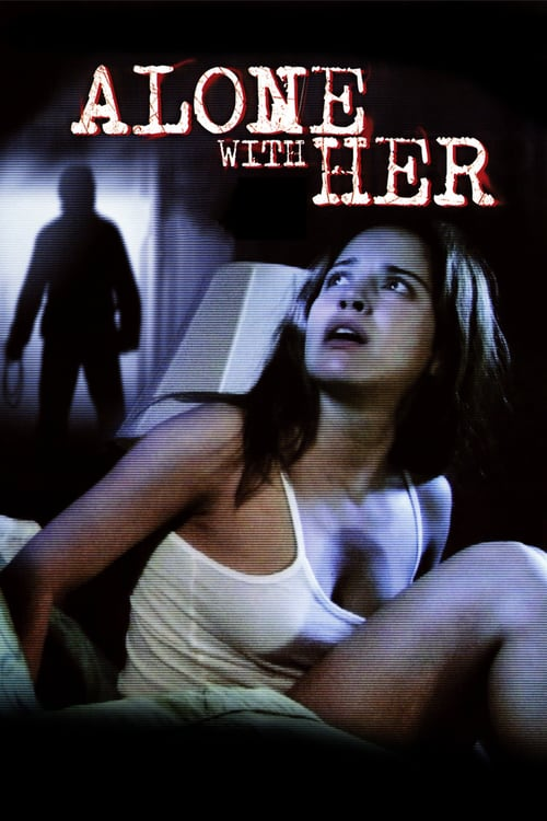 Movie poster of Alone With Her