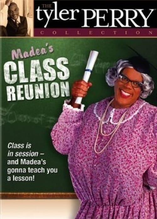 Movie poster of Madea's Class Reunion - The Play