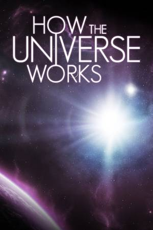 Poster of How the Universe Works
