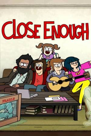 Poster of Close Enough